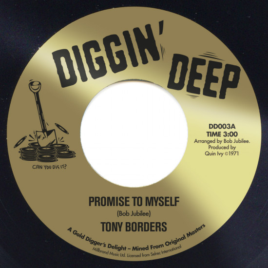 "DD 003A  Tony Borders ""Promise To Myself"" / DD 003B  Bill Brandon ""Rainbow Road"""