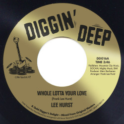"""DD 016A Lee Hurst """"Whole Lotta Your Love"""" / DD 016B Terry & The Pyrates """"Someone"""""""